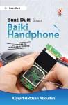 Buat Duit Dengan Baiki Handphone by Asyraff Hafdzan from  in  category
