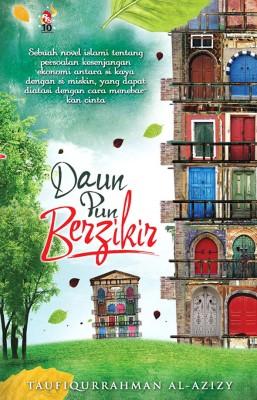 Daun Pun Berzikir by Taufiqurrahman al-Azizy from PTS Publications in Teen Novel category