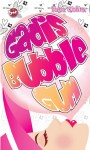Gadis Bubble Gum - text