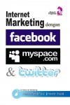 Internet Marketing dengan Facebook, Myspace dan Twitter - text