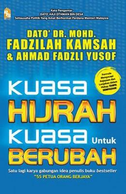 Kuasa Hijrah Kuasa Untuk Berubah by Mohd Fadzilah Kamsah,Ahmad Fadzli Yusof from PTS Publications in Teen Novel category