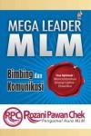 Mega Leader MLM: Bimbing dan Komunikasi - text