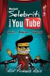 Menjadi Selebriti Melalui Youtube - text