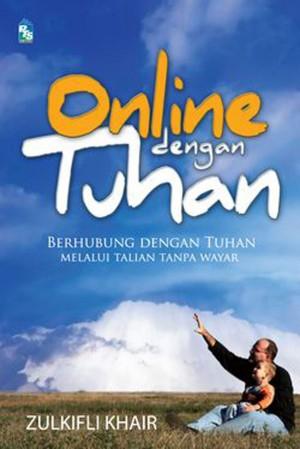 Online dengan Tuhan by Zulkifli Khair from PTS Publications in Teen Novel category