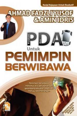PDA untuk Pemimpin Berwibawa by Fadzli Yusof,Amin Idris from PTS Publications in Teen Novel category