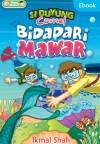 Si Duyung Comel: Bidadari Mawar - text