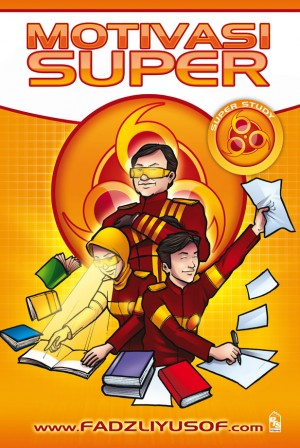 Super Study: Motivasi Super by Ahmad Fadzli Yusof from PTS Publications in Teen Novel category