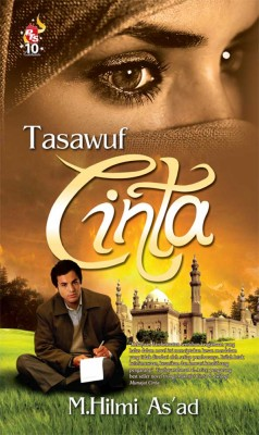 Tasawuf Cinta by M. Hilmi As'ad from PTS Publications in Teen Novel category