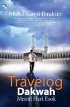 Travelog Dakwah: Meniti Hari Esok - text