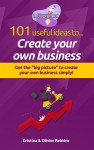 101 useful ideas to... Create your own business - text