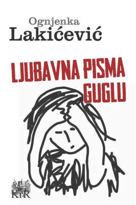Ljubavna pisma Guglu by Ognjenka Laki?evi? from PublishDrive Inc in Language & Dictionary category