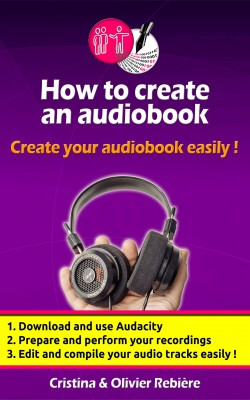 How to create an audio book by Cristina Rebiere from PublishDrive Inc in Engineering & IT category