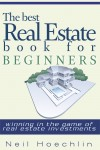 The Best Real Estate Book for Beginners by Neil Hoechlin from  in  category