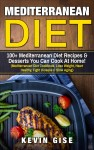Mediterranean Diet: 100+ Mediterranean Diet Recipes & Desserts You Can Cook At Home!