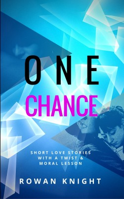 One Chance by Rowan Knight from PublishDrive Inc in General Novel category