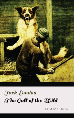 The Call of the Wild by Jack London from PublishDrive Inc in Classics category