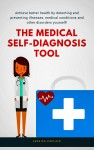 The Medical Self Diagnosis Tool