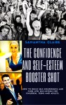 The Art & Science of How to Build Up Your Low Self Esteem & Confidence - text