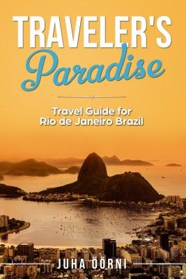 Traveler's Paradise - Rio by Juha Öörni from PublishDrive Inc in Travel category