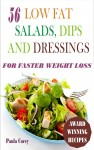 56 Low Fat Salads, Dips And Dressings by Paula Corey from  in  category
