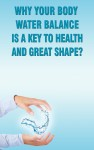 Why Your Body Water Balance Is a Key to Health and Great Shape? - text