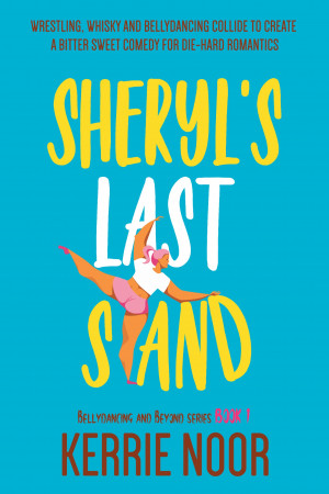 Sheryl's Last Stand by Kerrie Noor from PublishDrive Inc in General Novel category