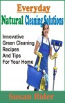Everyday Natural Cleaning Solutions - text