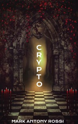 Crypto by Mark Antony Rossi from PublishDrive Inc in Religion category
