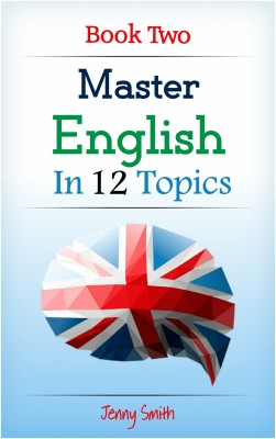 Master English  in 12 Topics. Book Two by Jenny Smith from PublishDrive Inc in Language & Dictionary category
