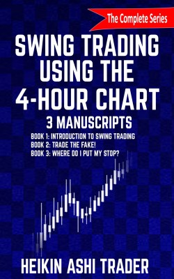 Swing Trading using the 4-hour chart 1-3 by Heikin Ashi Trader from PublishDrive Inc in Business & Management category