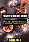 Yoga for Weight Loss Secrets - text