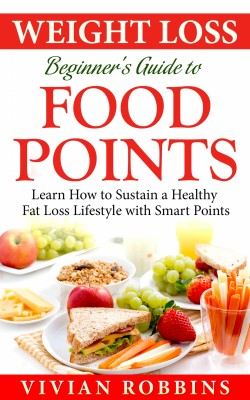 Weight Loss Beginner's Guide To Food Points by Vivian Robbins from PublishDrive Inc in Family & Health category