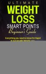 Ultimate Weight Loss Smart Points Beginners Guide - text