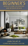 Beginner's  Book of Home Decorating and Interior Design - text