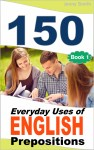 150 Everyday Uses Of English Prepositions - text