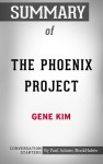 Summary of The Phoenix Project: A Novel about IT, DevOps, and Helping Your Business Win by Paul Adams from  in  category