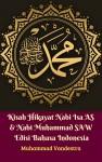 Kisah Hikayat Nabi Isa AS & Nabi Muhammad SAW Edisi Bahasa Indonesia - text