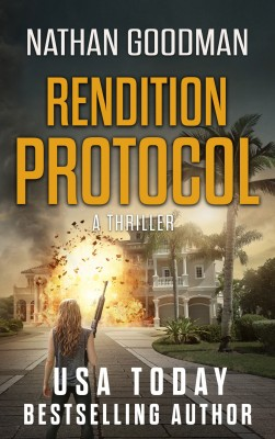 Rendition Protocol by Nathan Goodman from PublishDrive Inc in General Novel category