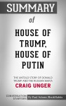 Summary of House of Trump, House of Putin: The Untold Story of Donald Trump and the Russian Mafia - text