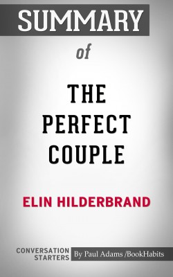 Summary of The Perfect Couple by Paul Adams from PublishDrive Inc in General Academics category