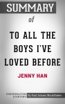 Summary of To All the Boys I've Loved Before - text