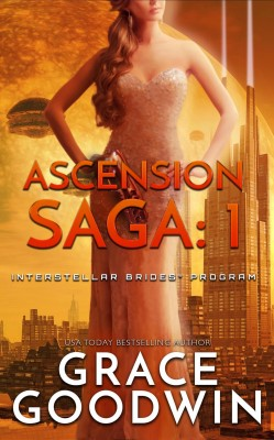 Ascension Saga: 1 by Grace Goodwin from PublishDrive Inc in General Novel category