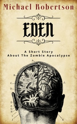 Eden by Michael Robertson from PublishDrive Inc in General Novel category