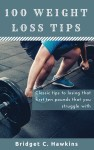 100 Weight Loss Tips by Bridget Hawkins from  in  category