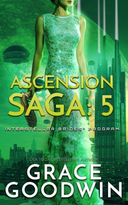 Ascension Saga: 5 by Grace Goodwin from PublishDrive Inc in General Novel category