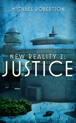 New Reality 2 by Michael Robertson from PublishDrive Inc in General Novel category