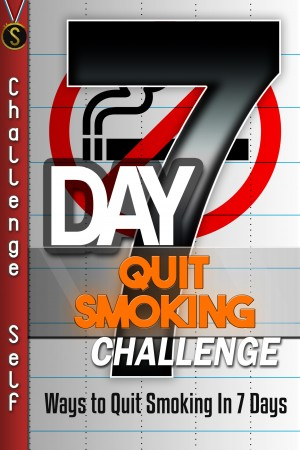 7-Day Quit Smoking Challenge by Challenge Self from PublishDrive Inc in Family & Health category