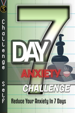 7-Day Anxiety Challenge by Challenge Self from PublishDrive Inc in Family & Health category