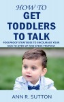 How to Get Toddlers to Talk - text