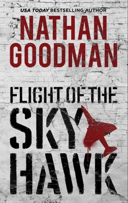 Flight of the Skyhawk by Nathan Goodman from PublishDrive Inc in General Novel category